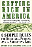 img - for Getting Rich in America book / textbook / text book