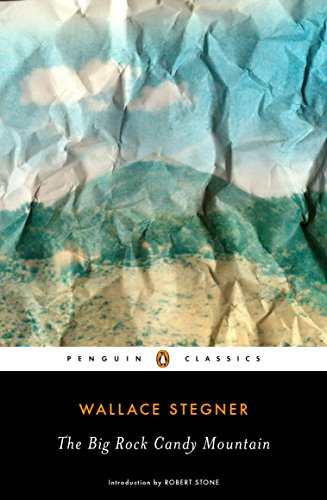 The Big Rock Candy Mountain (Penguin Classics) -