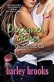 Designer Genes - The Boyfriend Cut