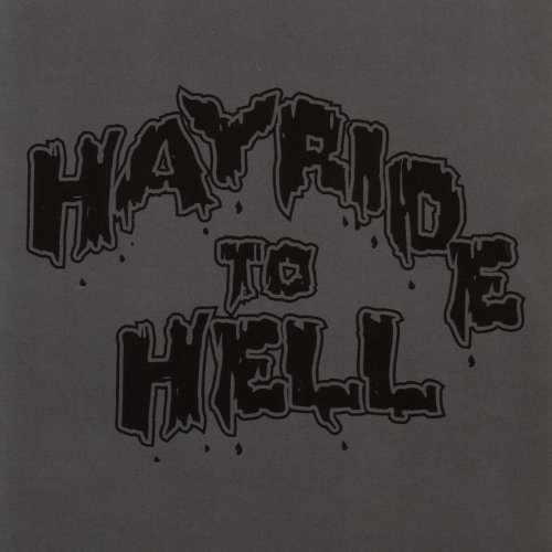 Hayride To Hell... And Back