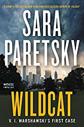 Wildcat: V. I. Warshawski's First Case (Kindle Single)