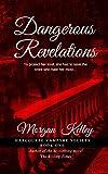 Dangerous Revelations (The Harcourte Vampyre Society Book 1)