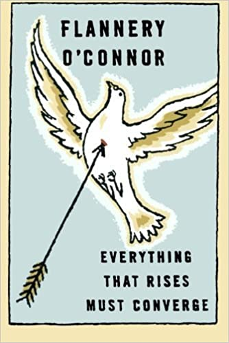 Everything That Rises Must Converge: Stories (FSG Classics) by Flannery O'Connor (1965-01-01)