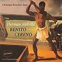 Benito Cereno Hörbuch von Herman Melville Gesprochen von: Christian Brückner