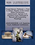 Forest Marvel, Petitioner, V. Fred G. Zerbst, Warden of the United States Penitentiary, Leavenworth, Kansas. U. S. Supreme Court Transcript of Record W, John B. Boddie, 1270279548