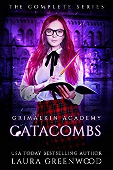 Grimalkin Academy Catacombs Laura Greenwood paranormal academy fantasy