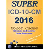 2016 Super ICD-10-CM (Classification of Diseases and Injuries)