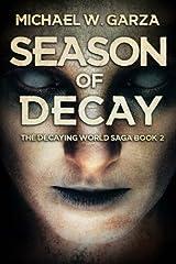 Season Of Decay (The Decaying World Saga) (Volume 2) Paperback