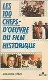 Les 100 chefs-d'oeuvre du film historique par Frimbois