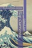 Rip Currents: Haibun, Haiku, Senryu