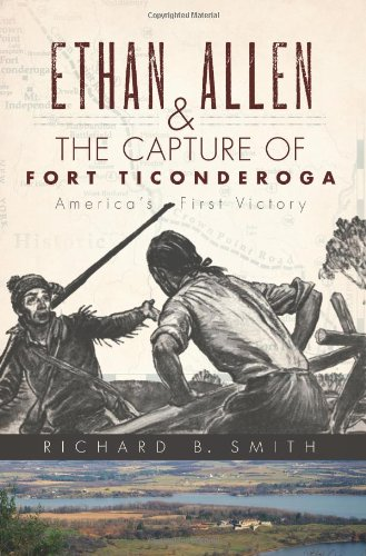 ethan-allen-the-capture-of-fort-ticonderoga-americas-first-victory