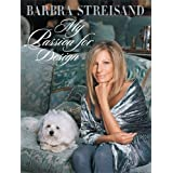 My Passion for Design ~ Barbra Streisand