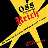 OSS Against the Reich: World War Two Diaries