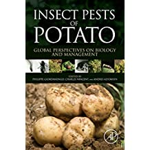 Insect Pests of Potato: Global Perspectives on Biology and Management