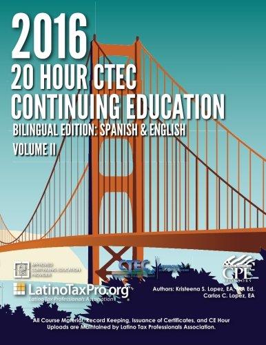 2016 20 Hour CTEC Continuing Education: Bilingual Edition: Spanish & English, Volume II (Volume 2) pdf