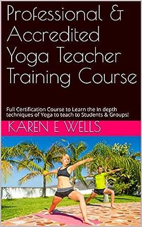 Professional & Accredited Yoga Teacher Training Course: Full ...