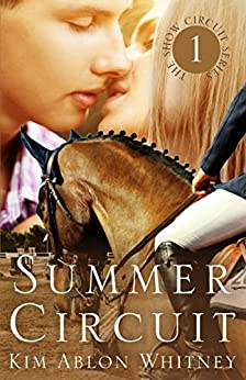 Summer Circuit (Show Circuit Series -- Book 1) by [Whitney, Kim Ablon]