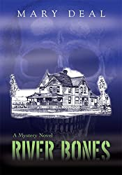 River Bones: A Mystery Novel
