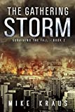 download ebook the gathering storm: book 2 of the thrilling post-apocalyptic survival series: (surviving the fall series - book 2) pdf epub