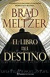 El Libro del Destino, Brad Meltzer, 8408071467