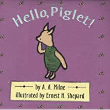 Hello, Piglet! (Cloth and Board Book) by A. A. Milne (2000-10-02)