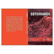 Soterrados: Histórias dos atingidos pela lama do Fundão