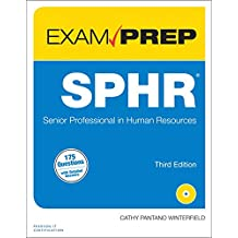 SPHR Exam Prep: Senior Professional in Human Resources (3rd Edition)