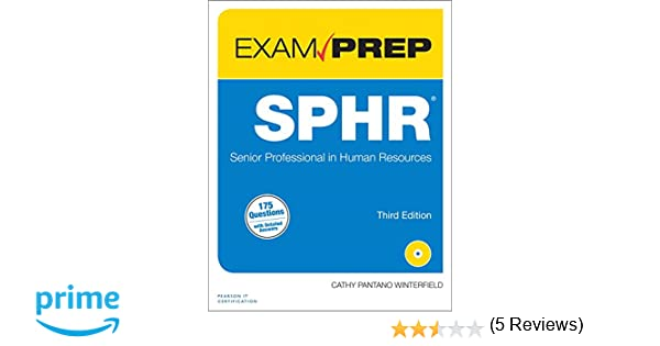 Sphr exam prep senior professional in human resources 3rd sphr exam prep senior professional in human resources 3rd edition cathy winterfield 9780789756114 amazon books fandeluxe Gallery