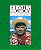 Aloha Cowboy, Virginia Cowan-Smith and Bonnie D. Stone, 0824810856