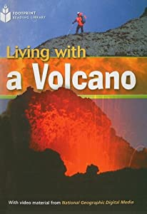 Living With a Volcano: Footprint Reading Library 3 (Footprint Reading Library: Level 3)