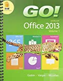 Go with Office 2013, Gaskin, Shelley and Vargas, Alicia, 0134099281