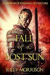 Fall of a Lost Sun: A Dark Fantasy Adventure