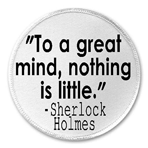 to-a-great-mind-nothing-is-little-sherlock-holmes-3-circle-sew-iron-on-patch