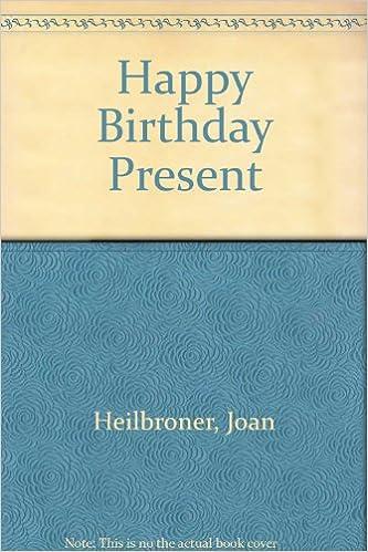 amazon happy birthday present joan heilbroner children s books