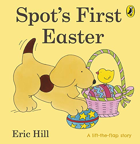 Spot's First Easter Board Book (Spot Lift the Flap)