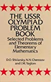img - for The USSR Olympiad Problem Book: Selected Problems and Theorems of Elementary Mathematics (Dover Books on Mathematics) book / textbook / text book