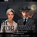 The Secret Adversary: Tommy & Tuppence, Book 1 | Agatha Christie