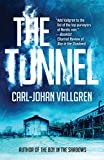 Image of The Tunnel (A Danny Katz Thriller)