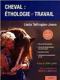 Cheval :éthologie et travail par Linda Tellington-Jones