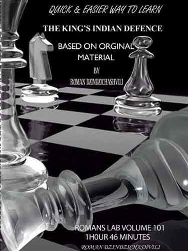 Roman's Chess Labs: Vol. 101, The King's Indian Defense Chess Opening (Chess Opening Defense)