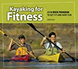 Kayaking for Fitness, Jodi Bigelow, 1565236432