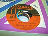 OSCAR BROWN JR. 45 RPM The Lone Ranger / Feel The Fire