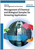 Management of Chemical and Biological Samples for Screening Applications, , 352732822X