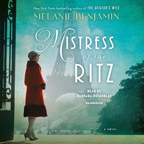 Mistress of the Ritz: A Novel ()