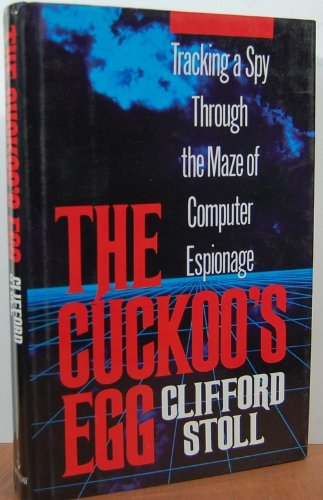 The Cuckoo's Egg:  Tracking a Spy Through the Maze of Computer Espionage (See Through Computer Mouse)