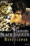 Mondschwur: Black Dagger 16 - Roman