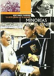 Minorías En El Cine: La Etnia Gitana En La Pantalla