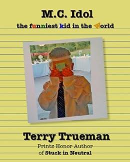 Amazon mc idol ebook terry trueman kindle store mc idol by trueman terry fandeluxe Images