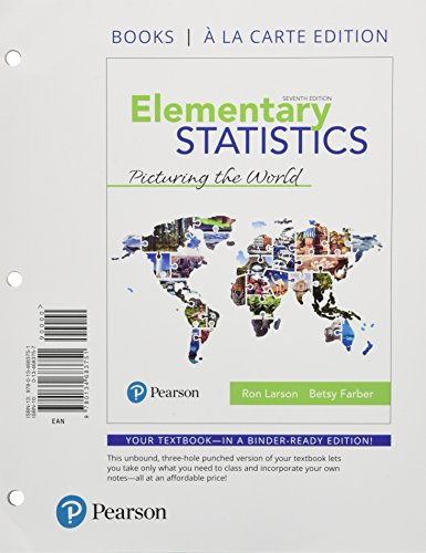 Elementary Statistics: Picturing the World Books a la carte Plus MyLab Statistics with Pearson eText -- Access Card Package (7th Edition)