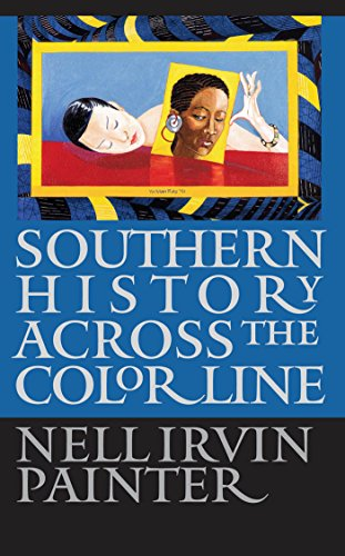 Southern History across the Color Line (Gender and American - Of Nell North